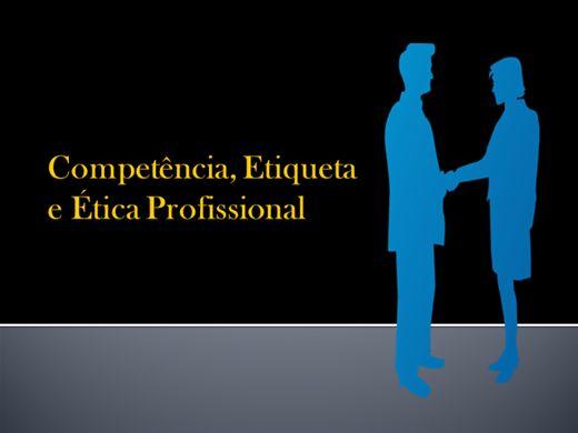 Curso Online de Competência, Etiqueta e Ética Profissional
