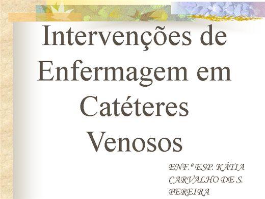 Curso Online de INTERVENÇÕES DE ENFERMAGEM EM CATÉTERES VENOSOS