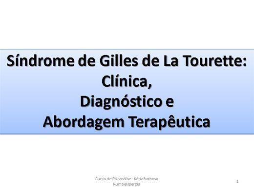 Curso Online de Síndrome de Gilles de La Tourette: Clínica,  Diagnóstico e  Abordagem Terapêutica