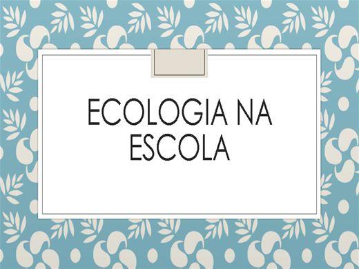 Curso Online de ECOLOGIA NA ESCOLA
