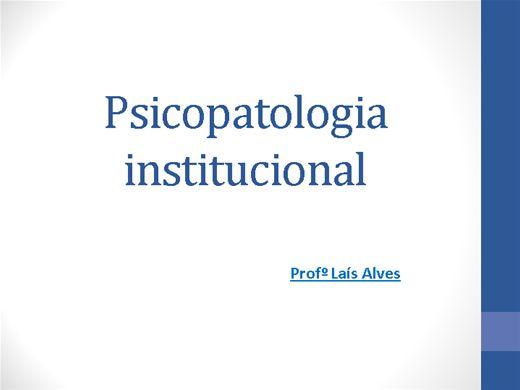 Curso Online de Psicopatologia Istitucional
