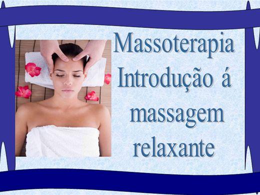 Curso Online de Massoterapia Introdução a Massagem Relaxante