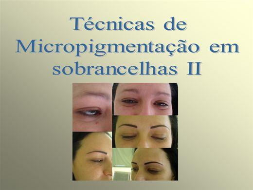 Curso Online de Micropigmentação de Sobrancelhas II