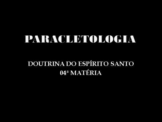 Curso Online de teologia sistemática básico: 4ª matéria: paracletologia.: