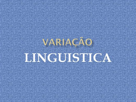 Curso Online de VARIAÇÃO LINGUISTICA