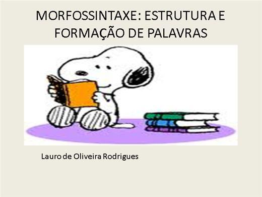 Curso Online de MORFOSSINTAXE: ESTRUTURA E FORMAÇÃO DE PALAVRAS