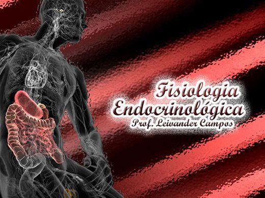Curso Online de Endocrinologia - Fisiologia Endocrinológica
