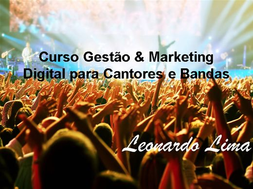 Curso Online de Marketing digital para cantores e banda