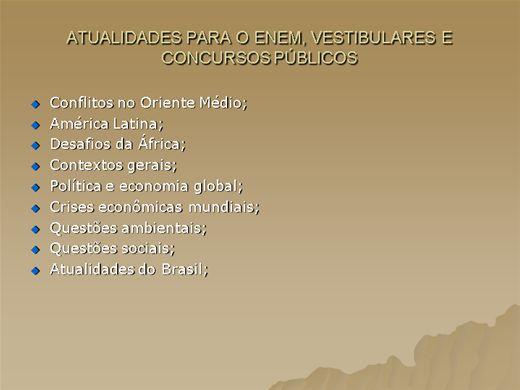 Curso Online de Atualidades para o ENEM, vestibulares e concursos  públicos