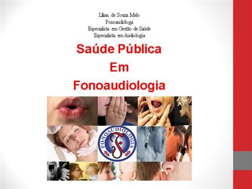 Curso Online de SAÚDE PÚBLICA EM FONOAUDIOLOGIA