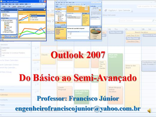Curso Online de Outlook 2007 -  Do Básico ao Semi-Avançado - Totalmente Narrado
