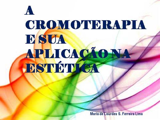 Curso Online de A CROMOTERAPIA E SUA APLICAÇÃO NA ESTÉTICA
