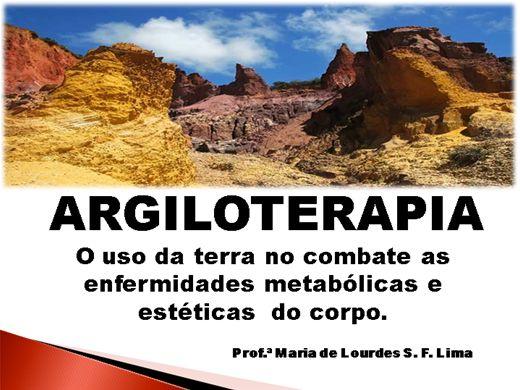 Curso Online de ARGILOTERAPIA - O uso da terra no combate as enfermidades do corpo.