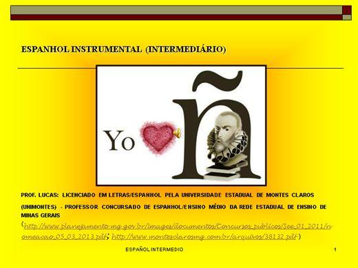 Curso Online de ESPANHOL INSTRUMENTAL 'INTERMEDIÁRIO' (Nova versão! Substitui a anterior)