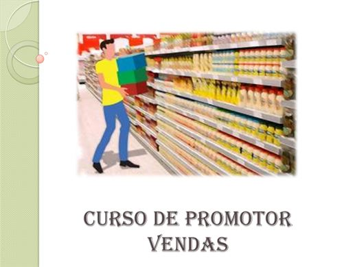 Curso Online de Curso Promotor de Vendas (Trade Marketing)