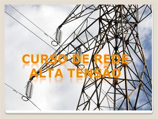 Curso Online de CURSO DE REDE ALTA TENSÃO