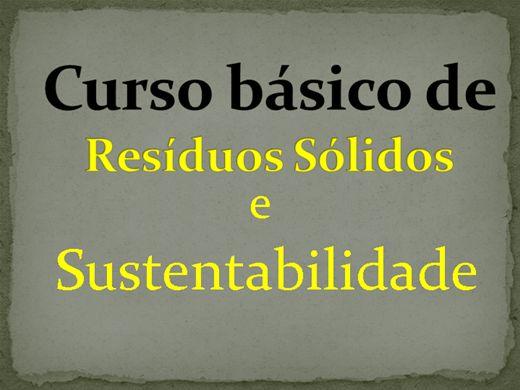 Curso Online de RESÍDUOS SÓLIDOS E SUSTENTABILIDADE
