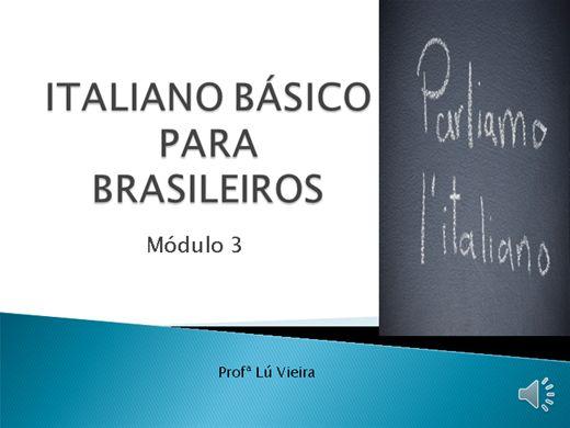 Curso Online de Italiano Básico para Brasileiros - Módulo 3 (com áudio)