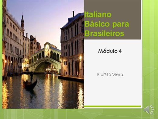 Curso Online de Italiano Básico para Brasileiros - módulo 4 (com áudio)