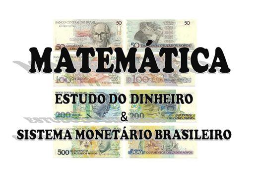 Curso Online de Estudo do Dinheiro e Sistema Monetário Brasileiro