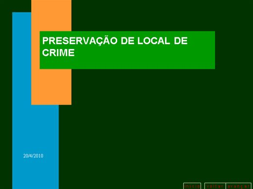Curso Online de PRESERVAÇÃO DO LOCAL DE CRIME