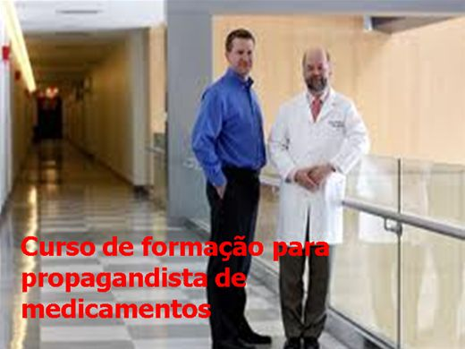 Curso Online de Formação para Propagandista de Medicamentos.