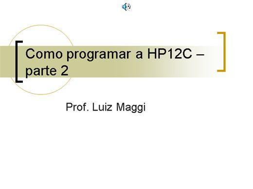 Curso Online de Como programar a calculadora HP12C - parte 2