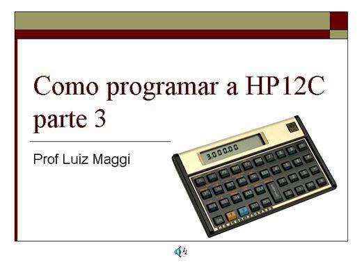 Curso Online de Como programar a calculadora HP12C - parte 3