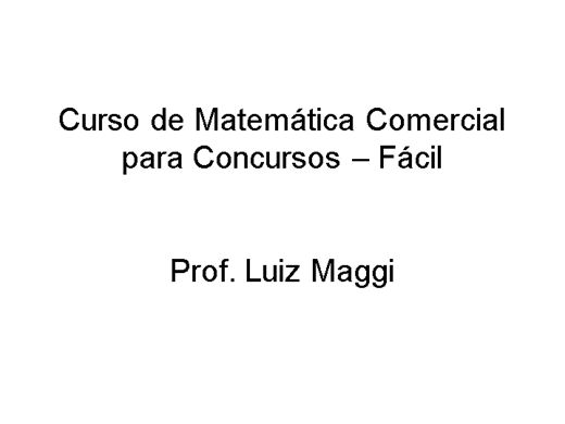 Curso Online de Matemática Comercial para Concursos - Fácil