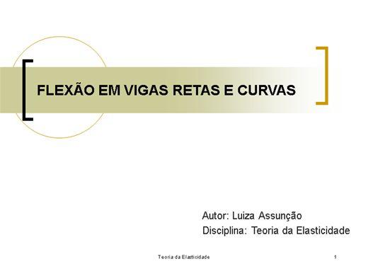 Curso Online de Flexão em vigas retas e curvas (Teoria da Elasticidade)
