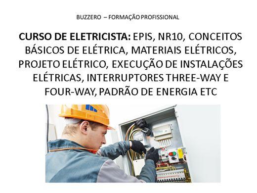 Curso Online de CURSO DE ELETRICISTA: EPIS, NR10, CONCEITOS BÁSICOS DE ELÉTRICA, MATERIAIS ELÉTRICOS, PROJETO ELÉTRICO, EXECUÇÃO DE INSTALAÇÕES ELÉTRICAS, INTERRUPTORES THREE-WAY E FOUR-WAY, PADRÃO DE ENERGIA ETC
