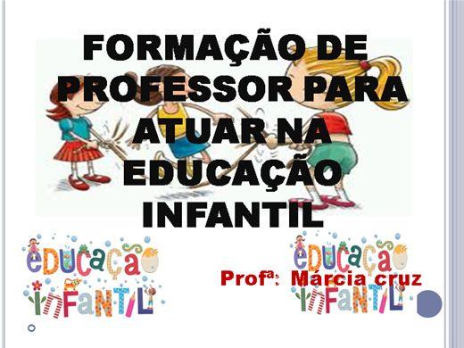 Curso Online de FORMAÇÃO DO PROFESSOR PARA ATUAR NA EDUCAÇÃO INFANTIL
