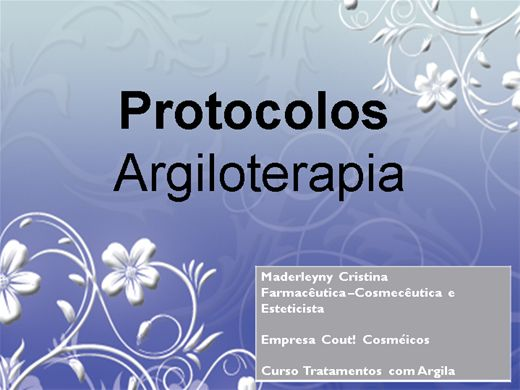 Curso Online de Argiloterapia- Protocolos