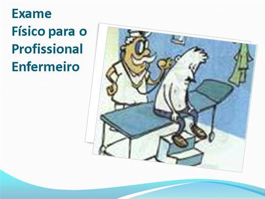 Curso Online de Exame Físico para o Profissional Enfermeiro