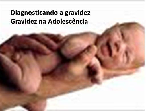 Curso Online de Diagnosticando a Gravidez e Gravidez na adolescência