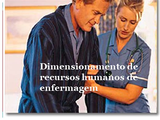 Curso Online de Dimensionamento de Recursos de Enfermagem
