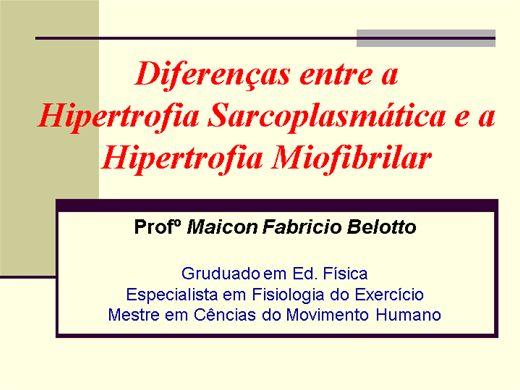 Curso Online de Hipertrofia Miofibrilar X Hipertrofia Sarcoplasmática