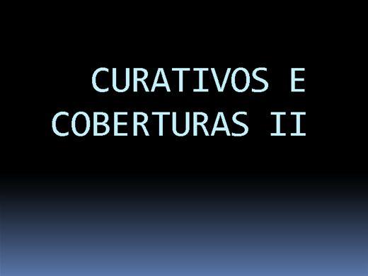 Curso Online de CURATIVOS E COBERTURAS