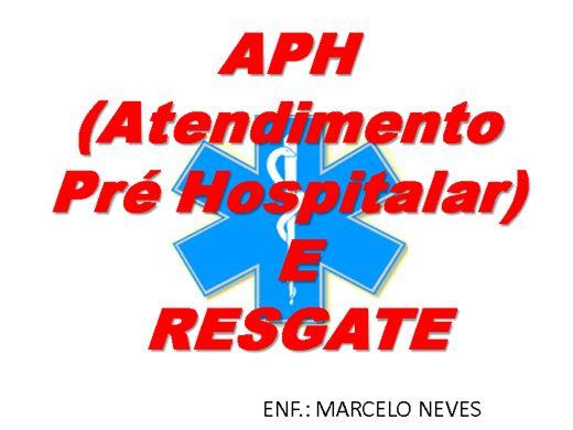 Curso Online de APH (Atendimento Pré Hospitalar) E RESGATE