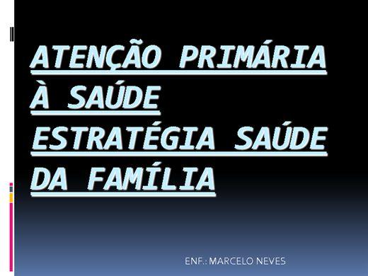 Curso Online de ATENÇÃO PRIMÁRIA À SAÚDE ESTRATÉGIA SAÚDE DA FAMÍLIA
