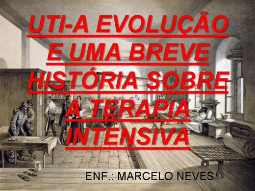 Curso Online de UTI-A EVOLUÇÃO E UMA BREVE HISTÓRIA SOBRE A TERAPIA INTENSIVA
