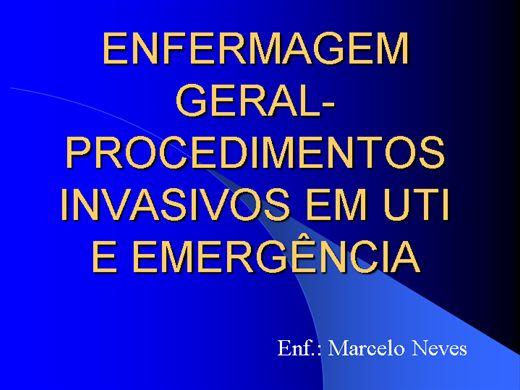 Curso Online de ENFERMAGEM GERAL- PROCEDIMENTOS INVASIVOS EM UTI E EMERGÊNCIA (54horas/aula)