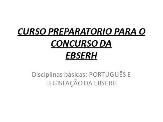 Curso Online de CURSO PREPARATORIO PARA O CONCURSO DA  EBSERH: POTRTUGUES E LEGIS DA EBSERH