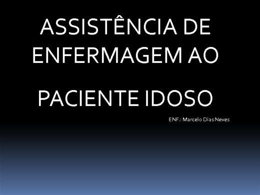 Curso Online de CURSO DE HABILITAÇÃO DE CUIDADORES DE IDOSOS: Assistência ao Idoso