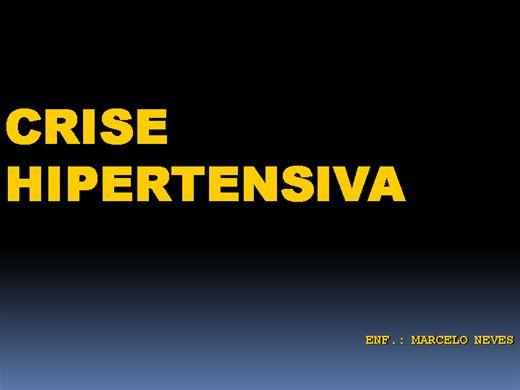 Curso Online de URGÊNCIA E EMERGÊNCIA-Crise Hipertensiva