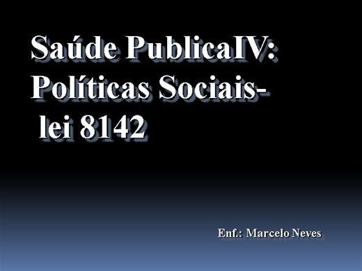 Curso Online de Saúde PublicaIV: Politicas Sociais- Lei 8142