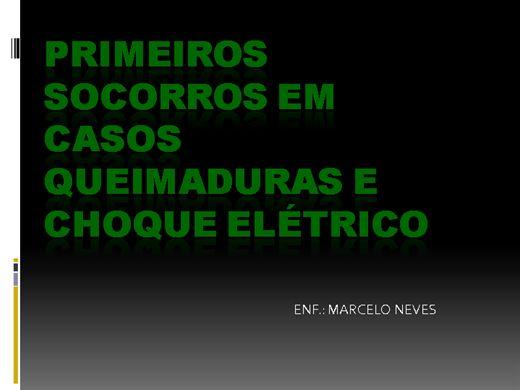 Curso Online de ENFERMAGEM DO TRABALHO:PRIMEIROS SOCORROS EM CASOS QUEIMADURAS E CHOQUE ELÉTRICO