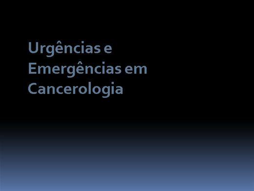 Curso Online de ONCO - Emergências em Oncologia