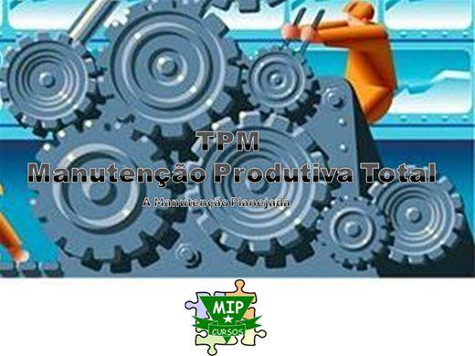 Curso Online de TPM - A Manutenção Planejada