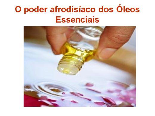 Curso Online de O poder afrodisíaco dos óleos essenciais
